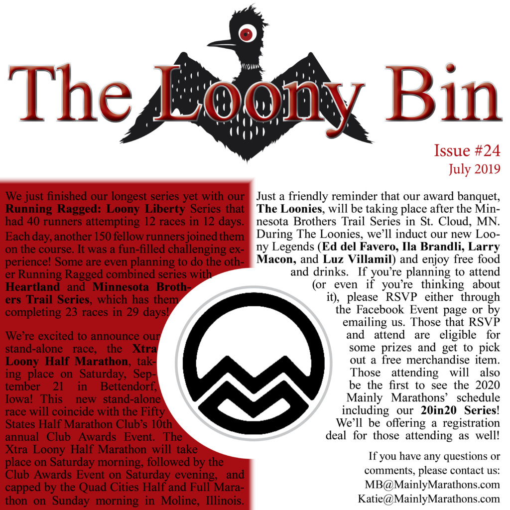 The Loony Bin - July 2019